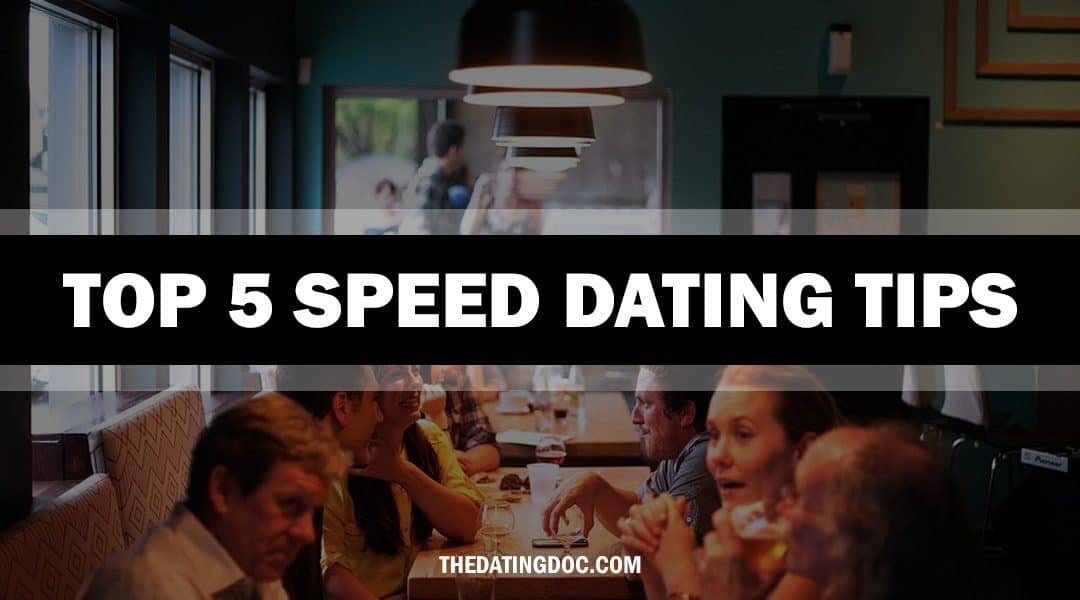 Top 5 Tips For Speed Dating